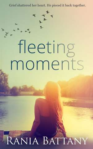 Fleeting Moments by Rania Battany